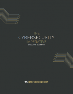WSJ Pro Cybersecurity Executive Summary_Cybersecurity Imperative
