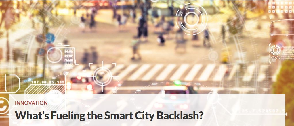 What's Fueling the Smart City Backlash