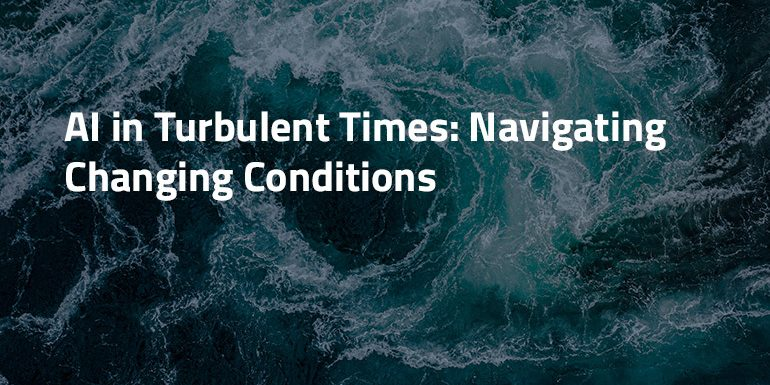 DataRobot_AI_in_Turbulent_Times_Navigating_Changing_Conditions_Resource_card_v1.0
